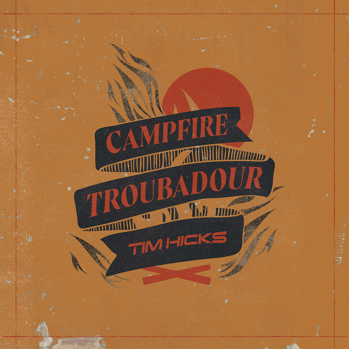 Tim Hicks Brings The Smoke With Campfire Troubadour, A New Seven Song Collection