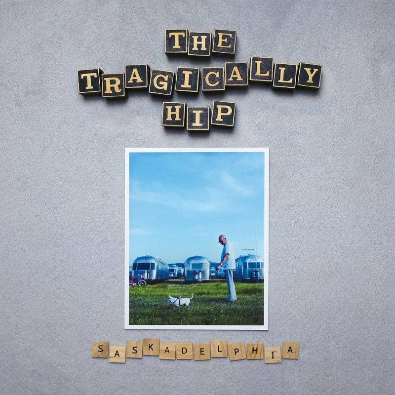 The Tragically Hip Release Saskadelphia 6-Track EP – Stream Now!