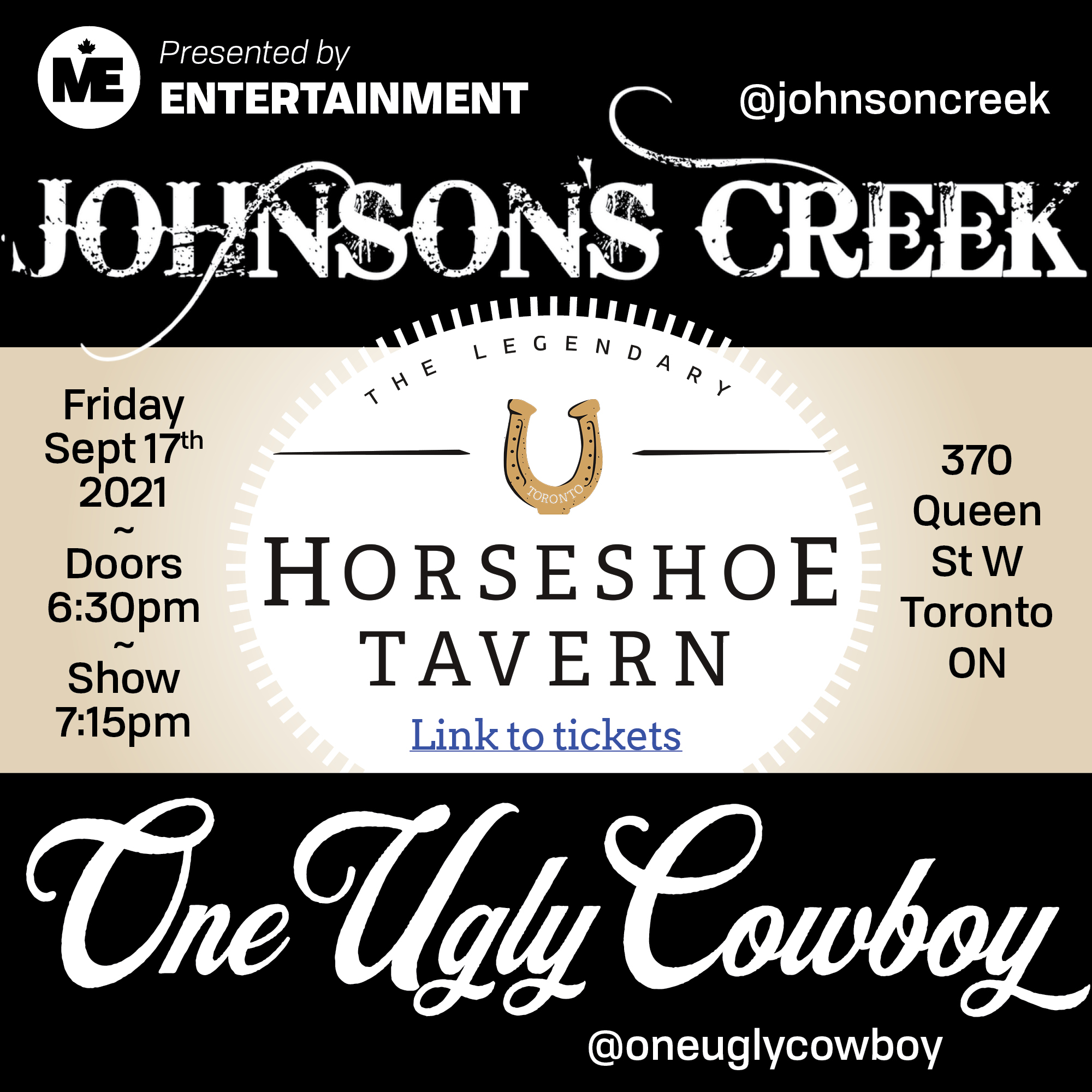 JCB Johnson's Creek and One Ugly Cowboy Reserved Tickets for Social Distance seating at The Horseshoe Fri. Sept 17, 2021