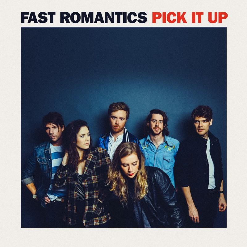 "Fast Romantics Announce ""Pick It Up"" Canadian Dates For Ontario & Quebec"