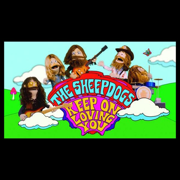 See The Sheepdogs As You've Never Seen Them Before In The Keep On Loving You Video