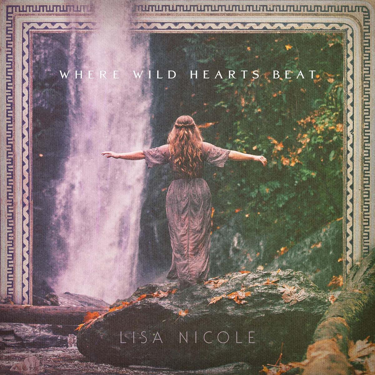 Lisa Nicole Where Wild Hearts Beat copy